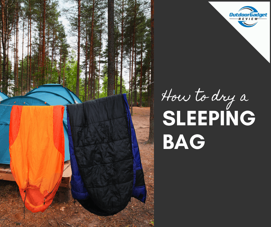 How to dry a sleeping bag