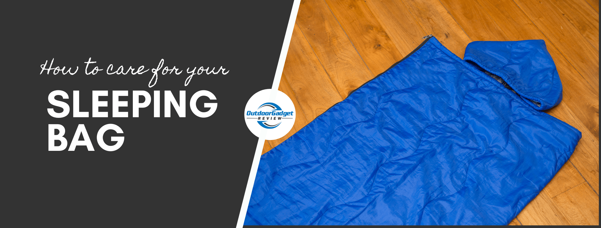 How to care for your sleeping bag