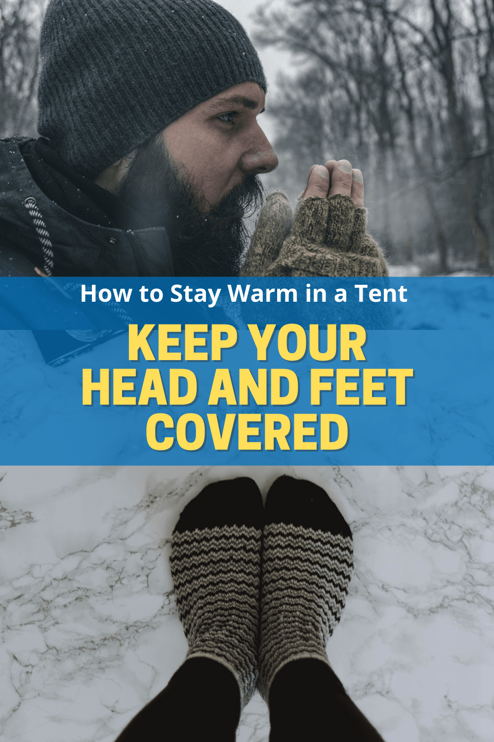 HOW TO STAY WARM IN A TENT (3)