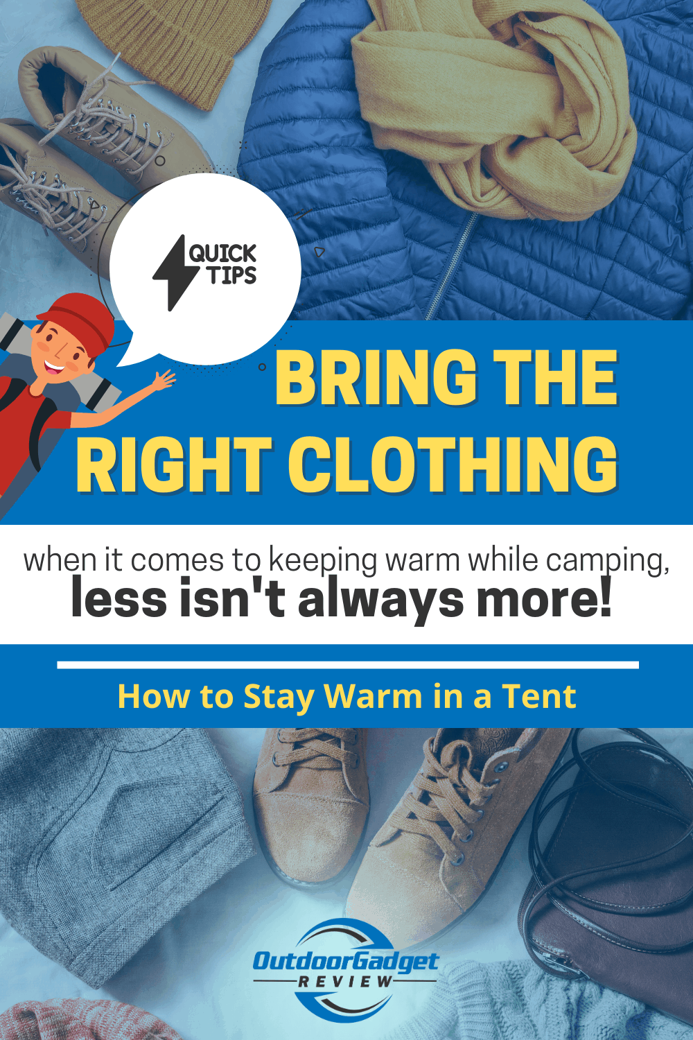 HOW TO STAY WARM IN A TENT