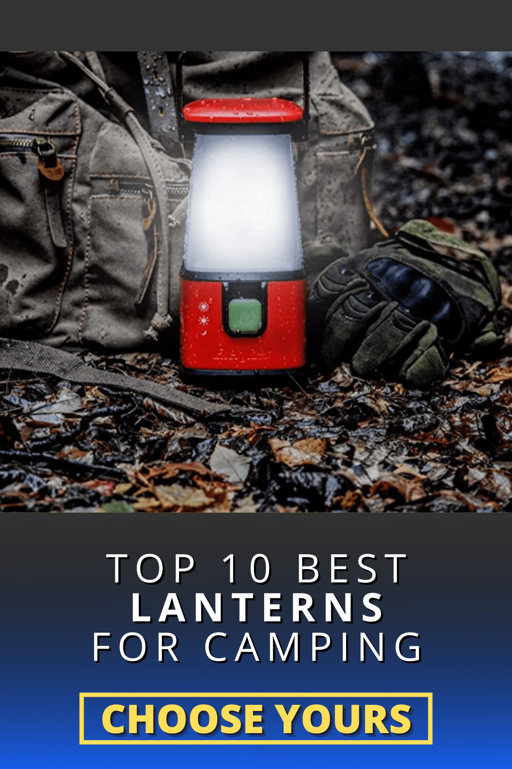 10 Best Camping Lanterns for Camping