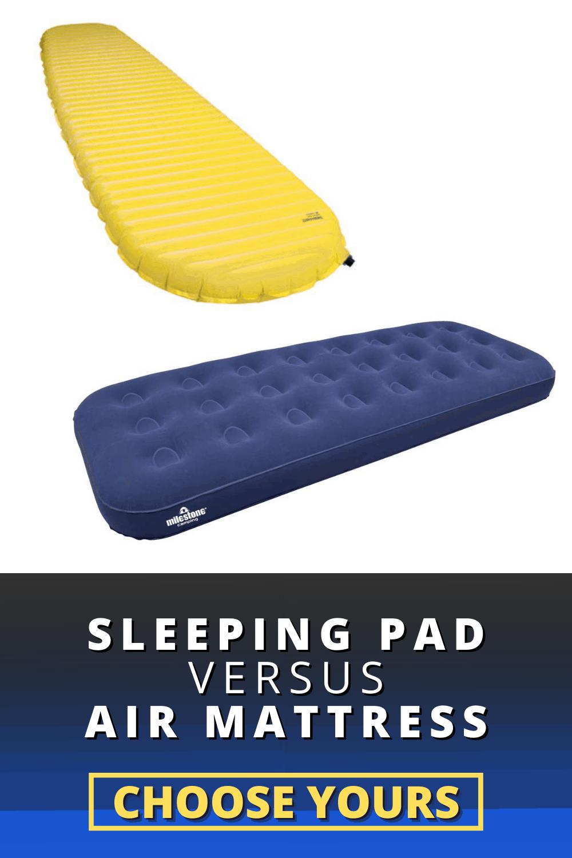 Sleeping Pad vs Air Mattress