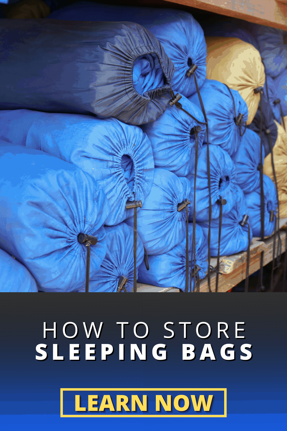 How to Store Sleeping Bags