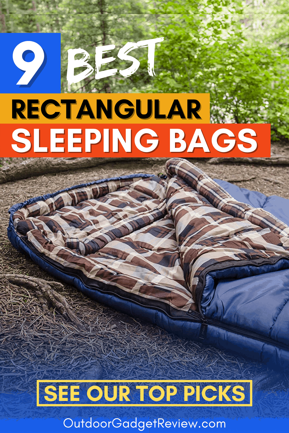 The Best Rectangular Sleeping Bags - Pin