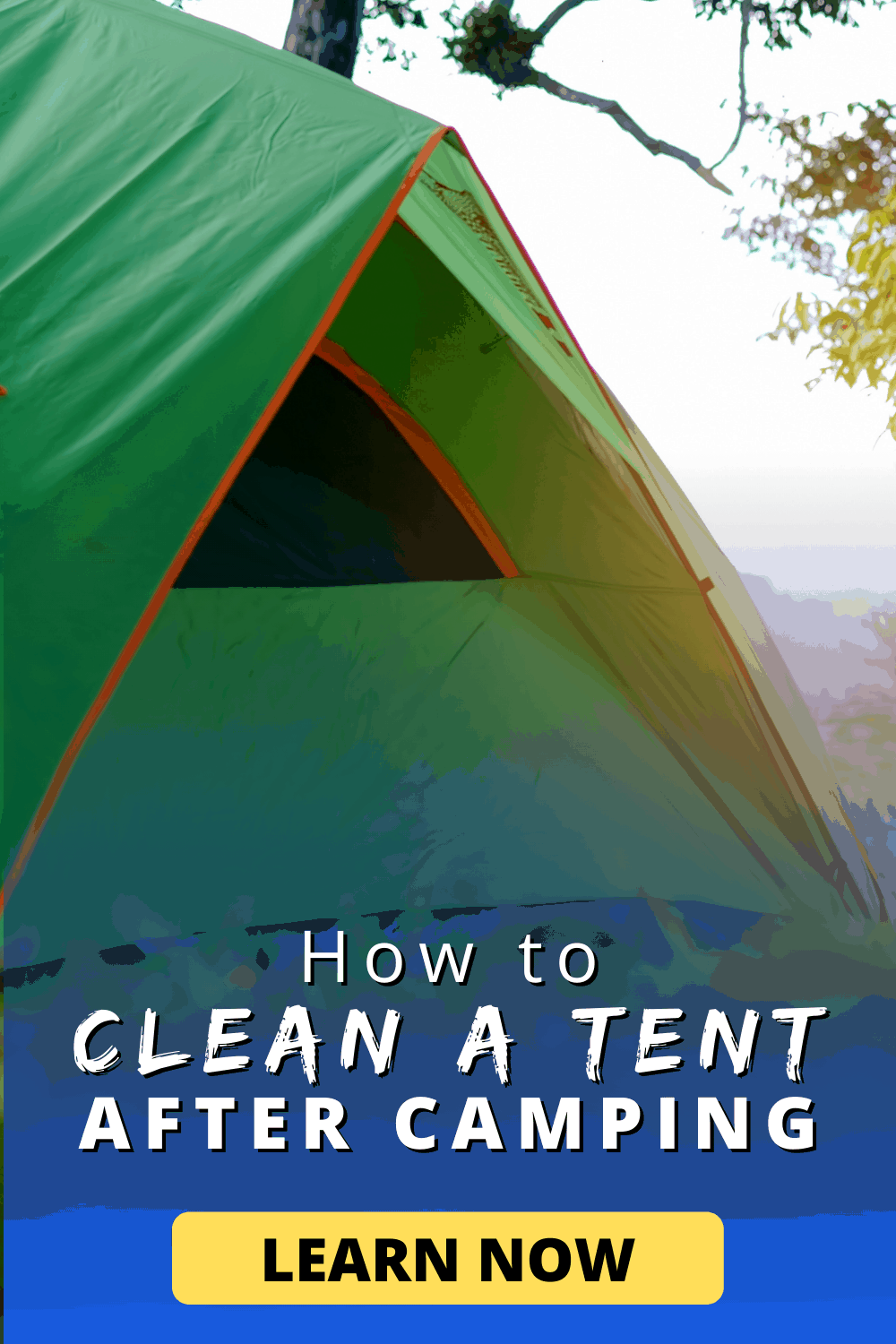 How to Clean a Tent after Camping | Learn Now!