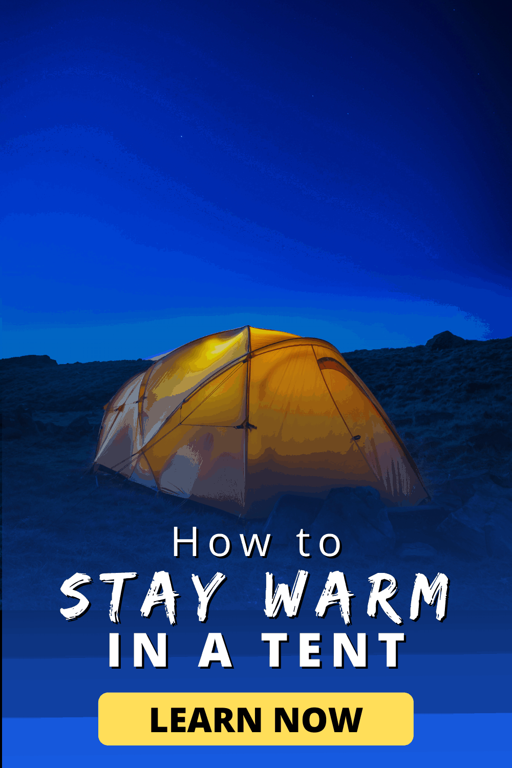 How to Stay Warm in a Tent | Learn Now!