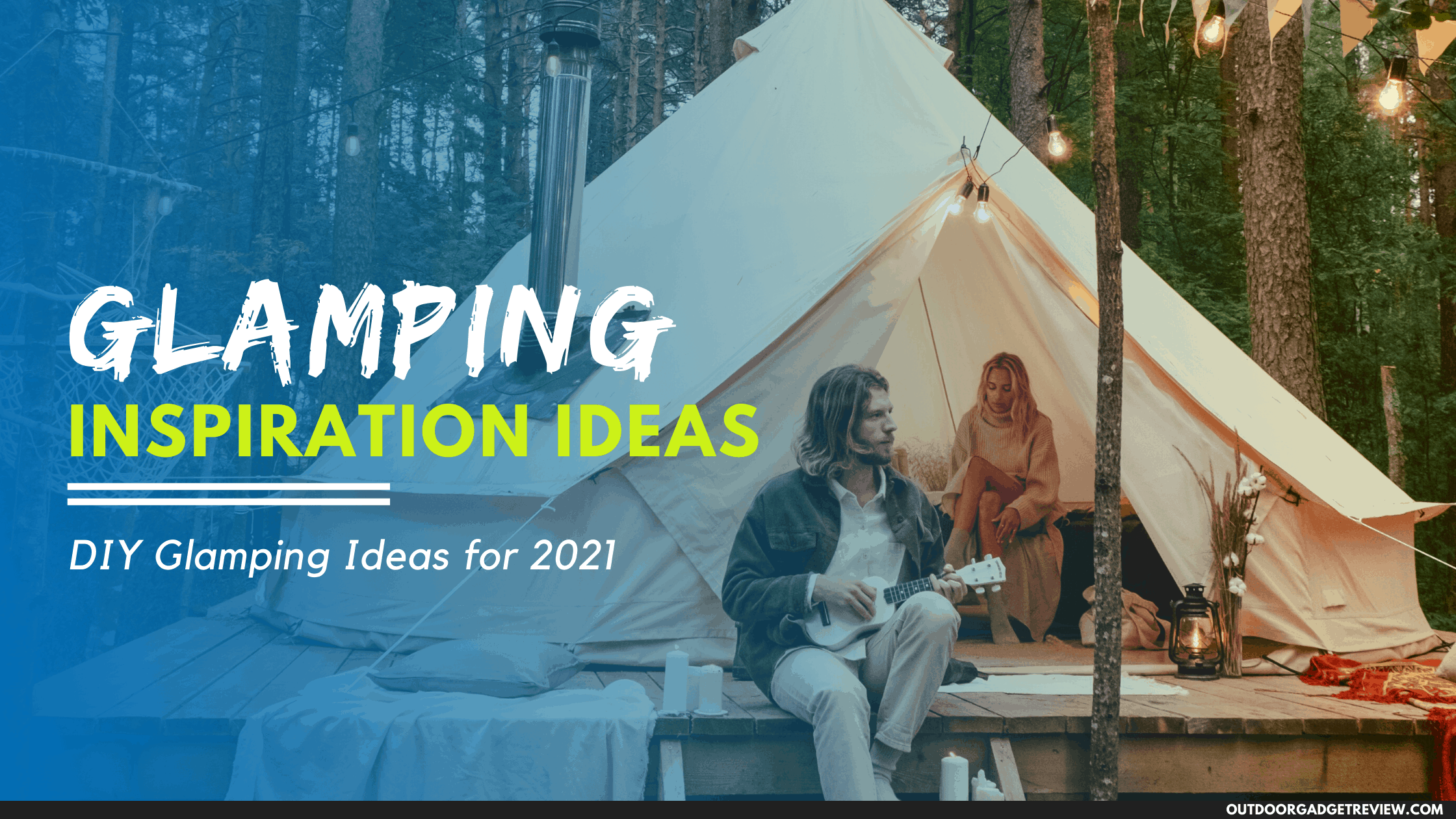 Ideas for Glamping - Banner