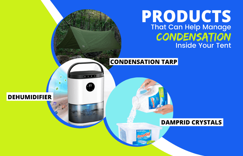Products That Can Help Manage Condensation Inside Your Tent (1)